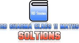 RD Sharma Class 11 Maths Solutions for all chapters in pdf. RD Sharma class 12 solutions