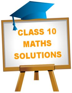 CBSE NCERT Solutions for Class 10 Maths