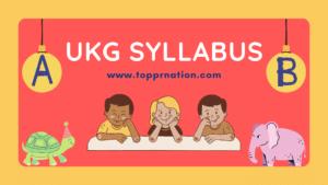 UKG Syllabus for English, Maths, Hindi, EVS, GK and Conversation